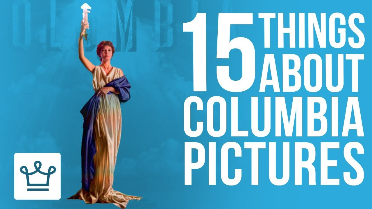 15 Things You Didn't Know About COLUMBIA PICTURES