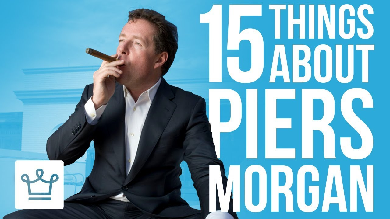 15 Things You Didn't Know About Piers Morgan