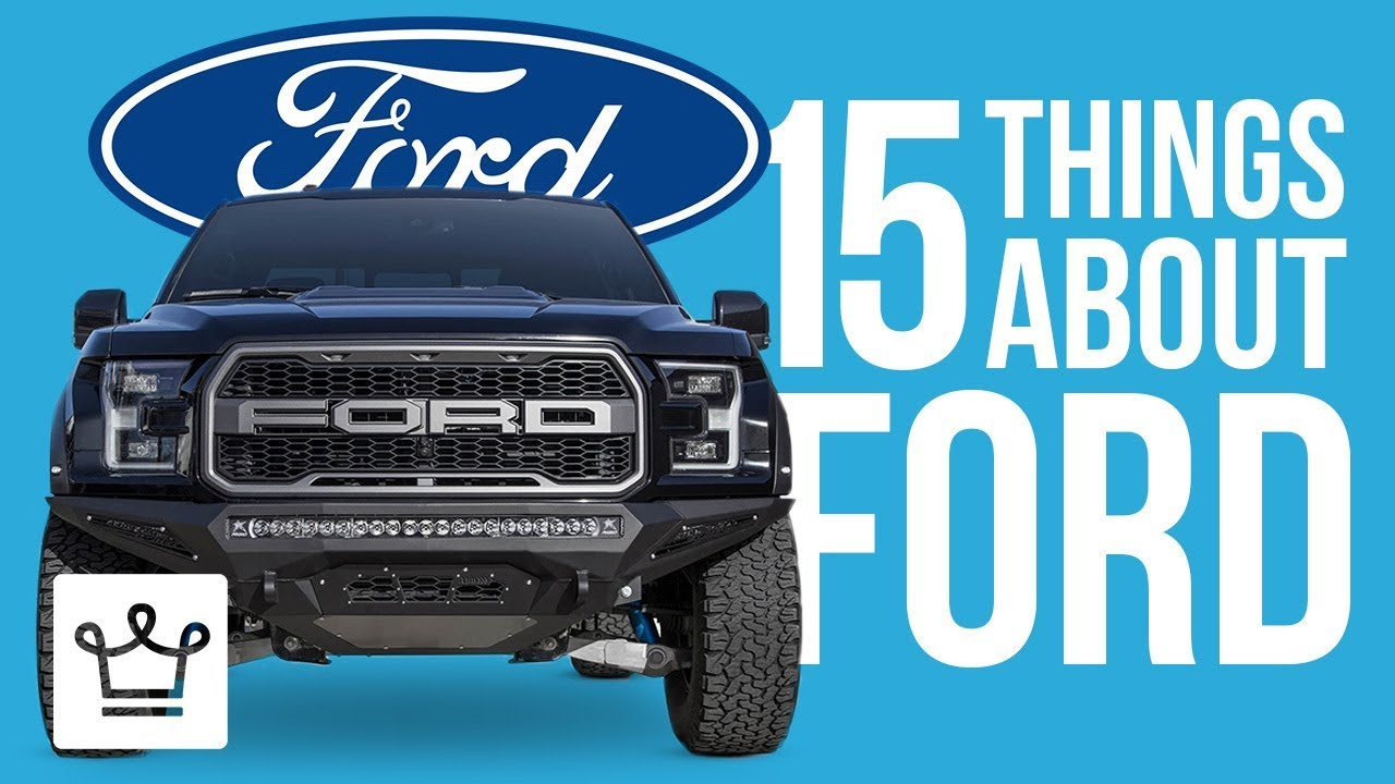 15 Things You Didn't Know About FORD