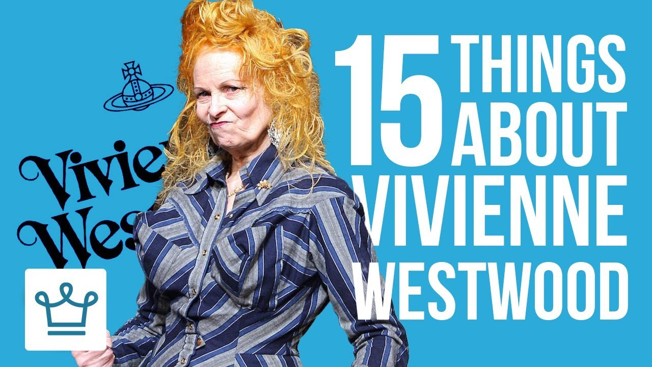 15 Things You Didn't Know About Vivienne Westwood