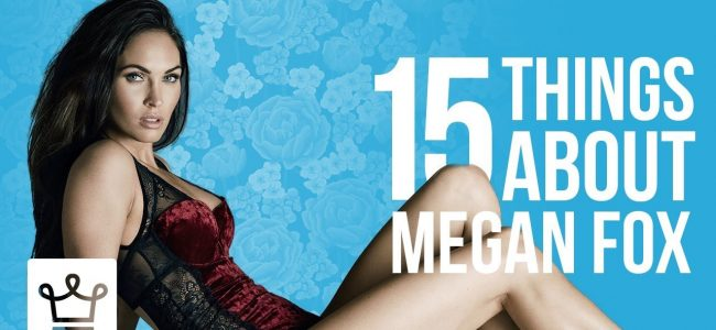15 Things You Didn't Know About Megan Fox