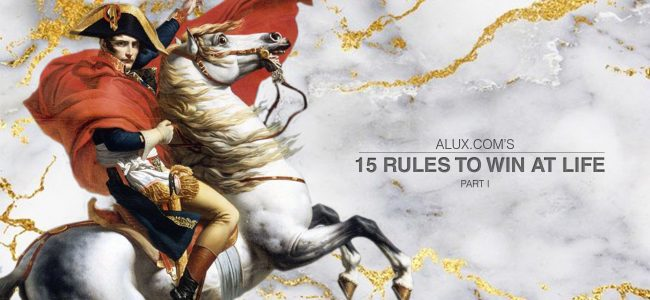 15 rules to win at life alux luxury article artwork