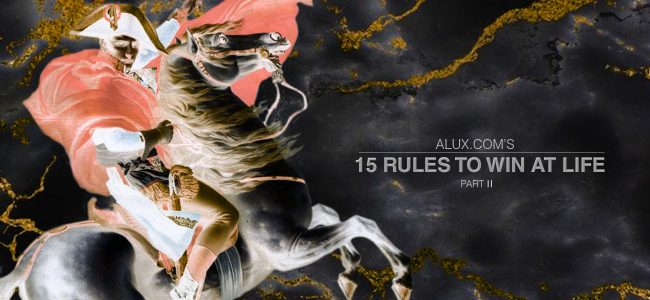 15 rules to win at life luxury article artwork part 2