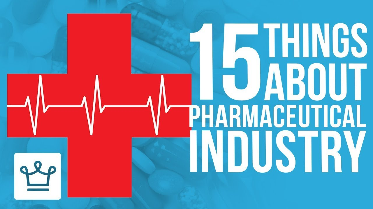 15 Things You Didn't Know About The Pharma Industry