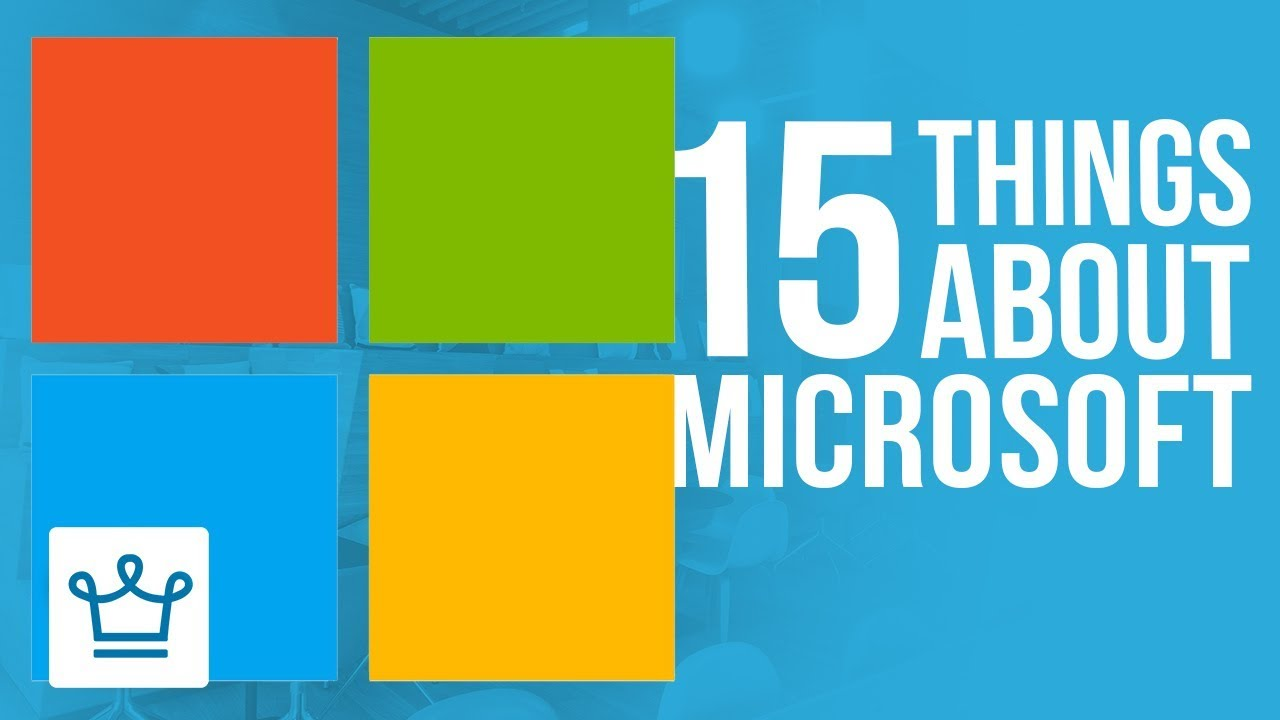 15 Things You Didn't Know About MICROSOFT