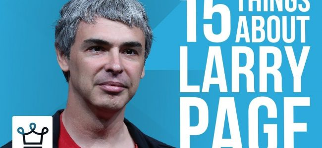 15 Things You Didn't Know About Larry Page