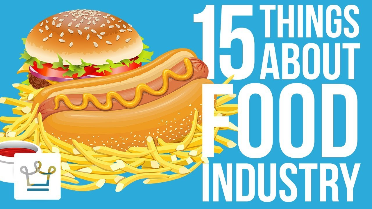 15 Things You Didn't Know About The Food Industry