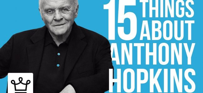 15 Things You Didn't Know About Anthony Hopkins