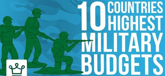 Top 10 Countries With The Highest Military Budgets