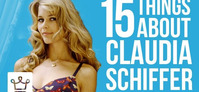 15 Things Tou Didn't Know About Claudia Schiffer