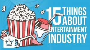 15 Things You Didn't Know About The Entertainment Industry