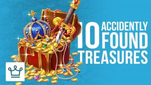 Top 10 Greatest Treasures Found By Accident