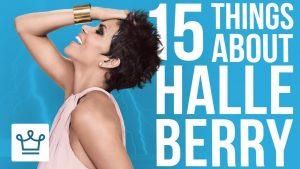 15 Things You Didn't Know About Halle Berry