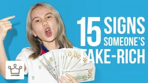 15 Signs Someone is Fake Rich