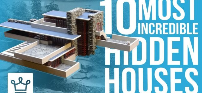 Top 10 Most Incredible Hidden Homes