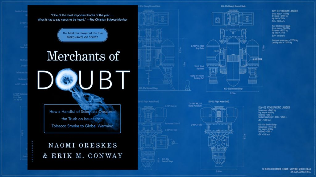 15 books elon musk thinks everyone should read - Merchants of Doubt by Naomi Oreskes and Erik M. Conway