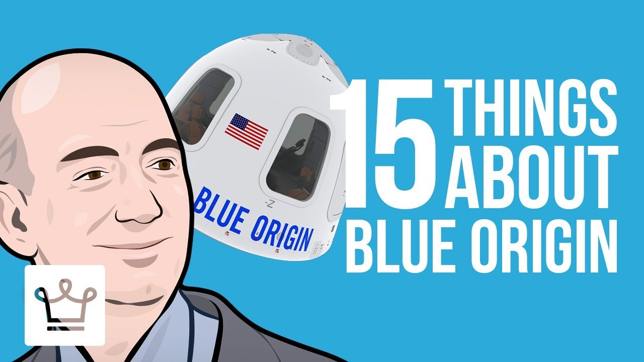 15 Things You Didn't Know About Blue Origin