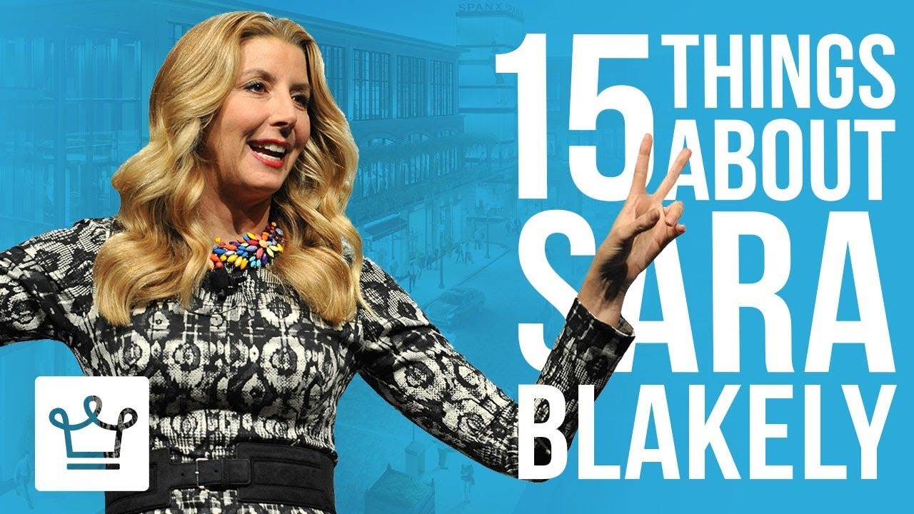 15 Things You Didn't Know About Sara Blakely