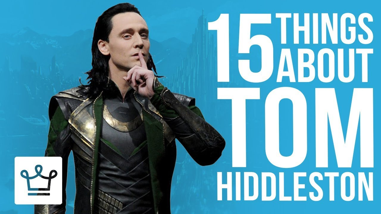 15 Things You Didn't Know About Tom Hiddleston
