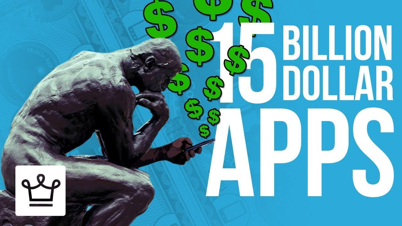 15 Apps That Are Worth More Than 1 Billion Dollars