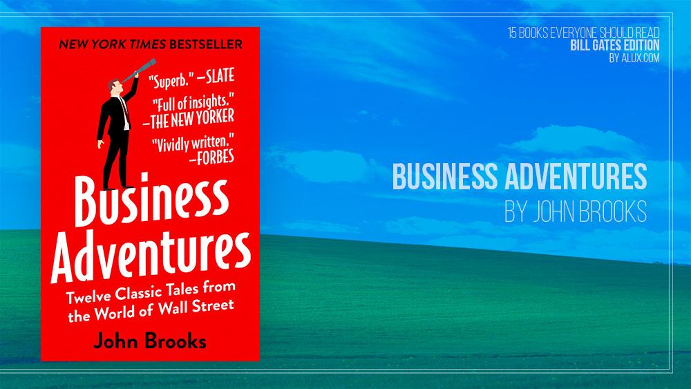 Alux 15 Bill Gates Books Everyone Should Read - Business Adventures