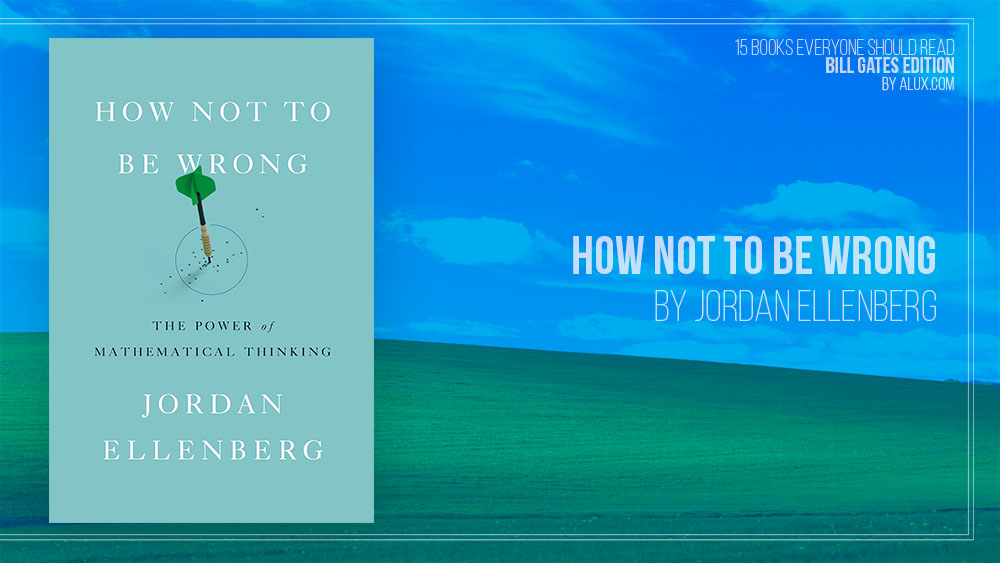 Alux 15 Bill Gates Books Everyone Should Read – How not to be wrong