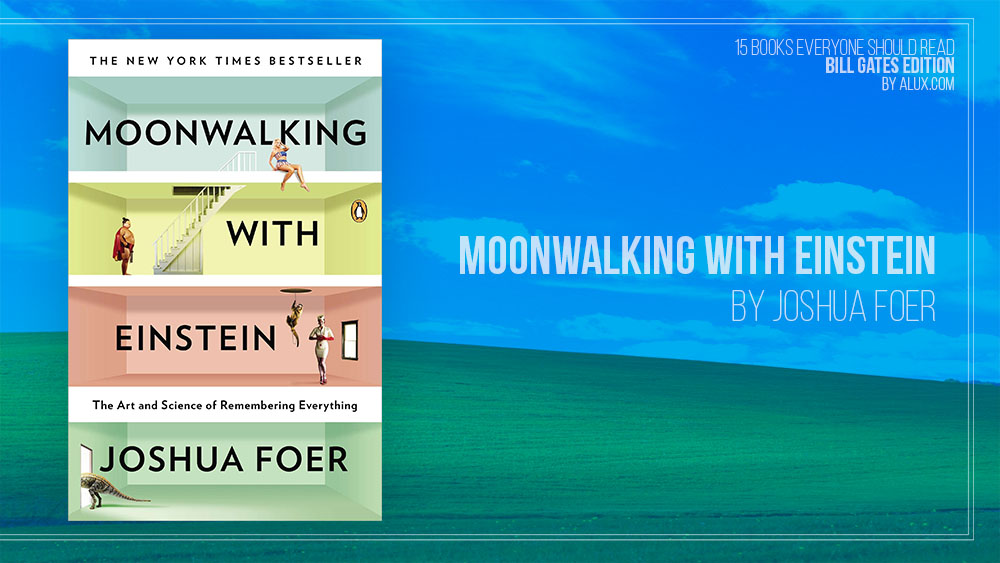 Alux 15 Bill Gates Books Everyone Should Read - Moonwalking with Einstein