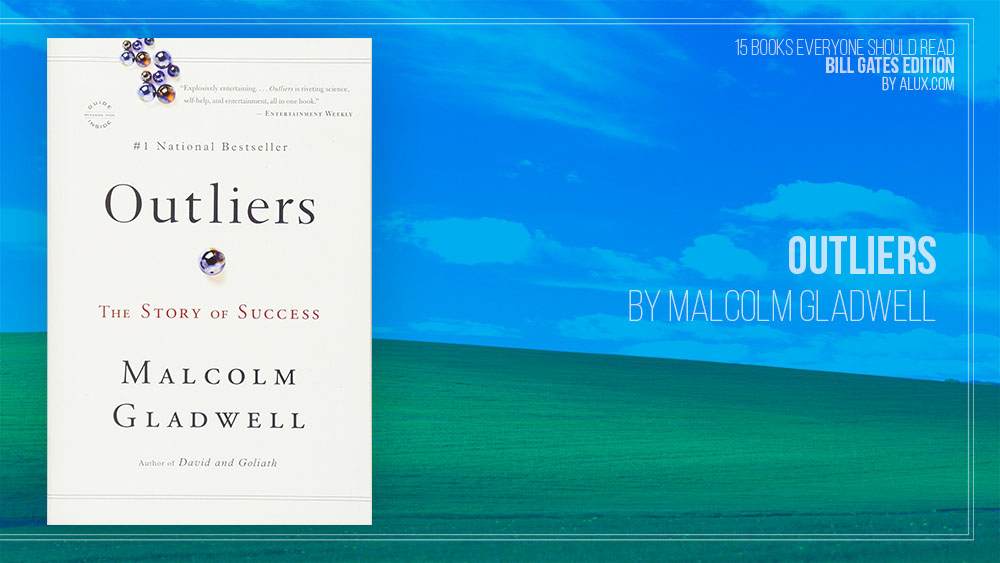 Alux 15 Bill Gates Books Everyone Should Read – Outliers by Malcolm Gladwell