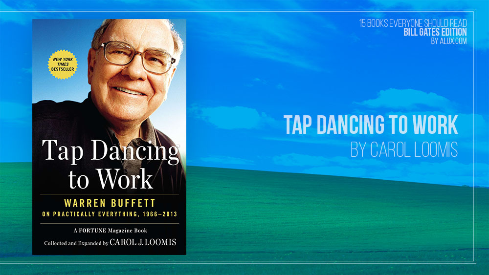 Alux 15 Bill Gates Books Everyone Should Read - Tap Dancing to Work