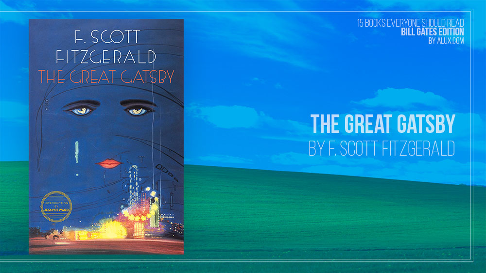 Alux 15 Bill Gates Books Everyone Should Read -The Great Gatsby F. Scott Fitzgerald
