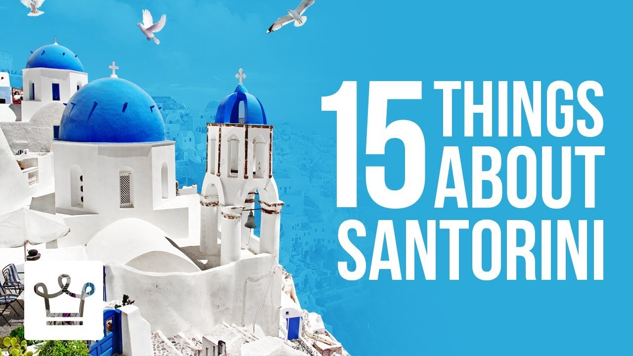 15 Things You Didn't Know About Santorini