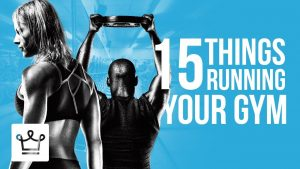 15 Things You Didn't Know About Running Your Own Gym