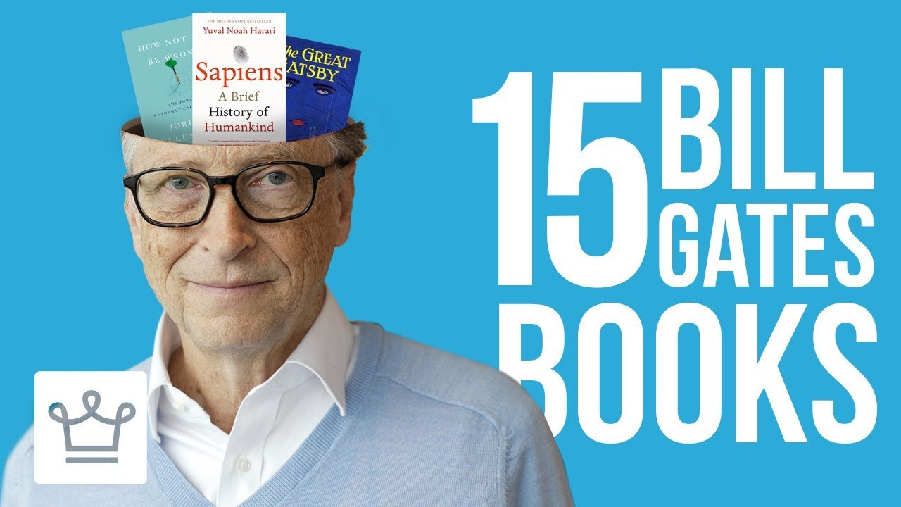 15 Books Bill Gates Thinks Everyone Should Read
