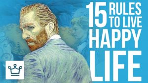 15 Rules To Live A Happy Life