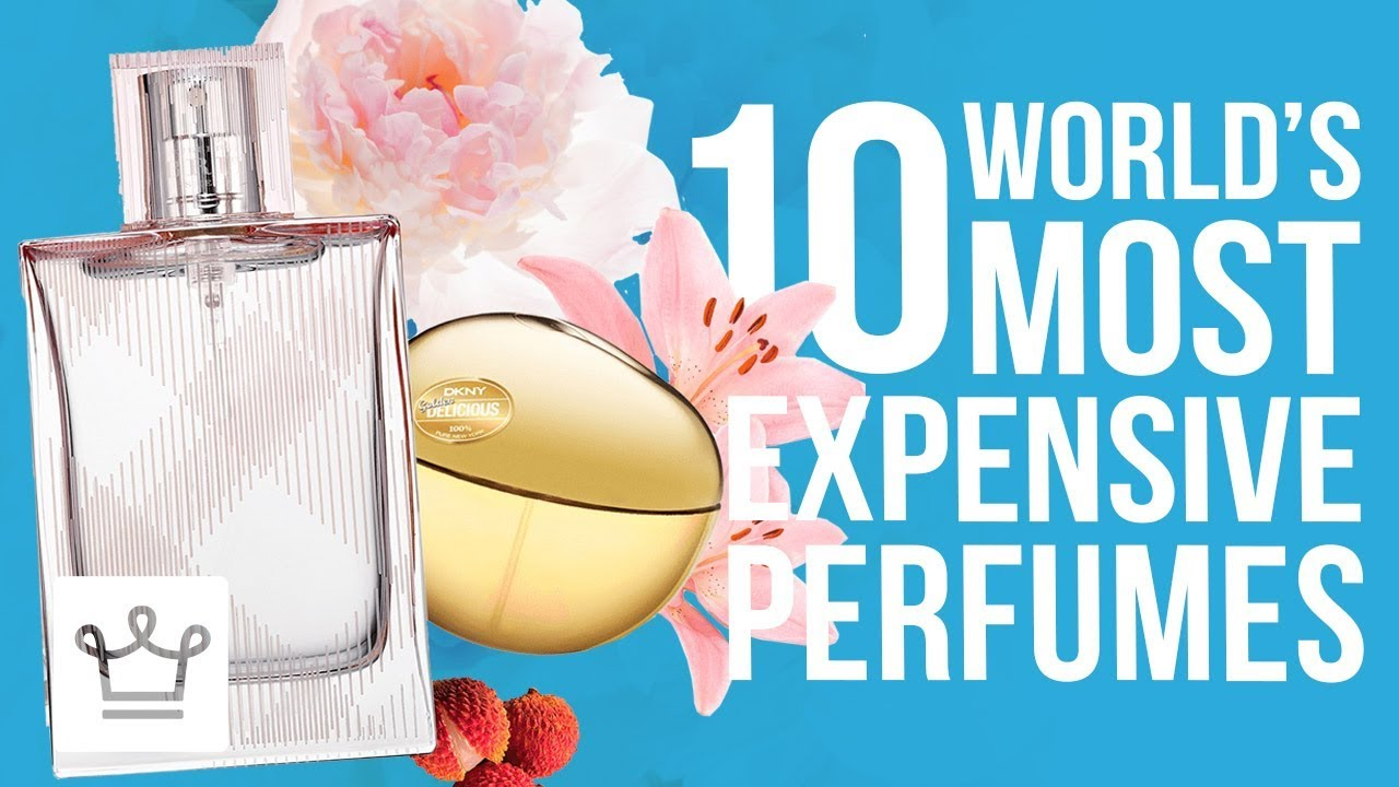 Top 10 Most Expensive Perfumes In The World