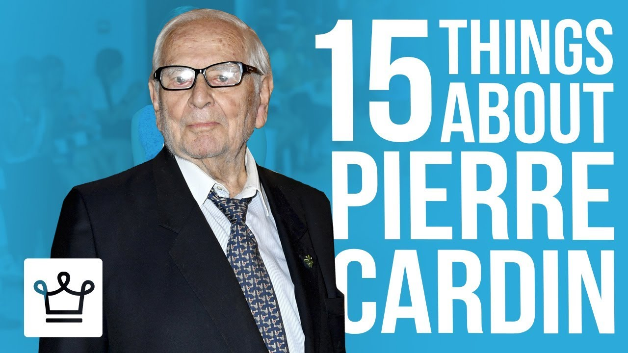 15 Things You Didn't Know About Pierre Cardin