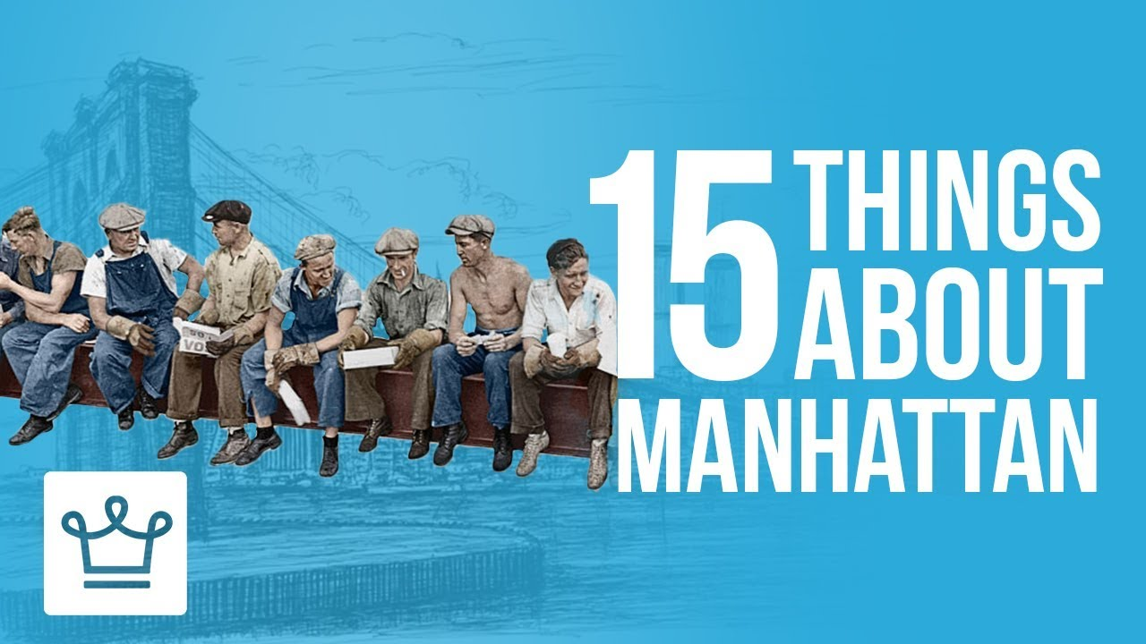 15 Things You Didn't Know About Manhattan