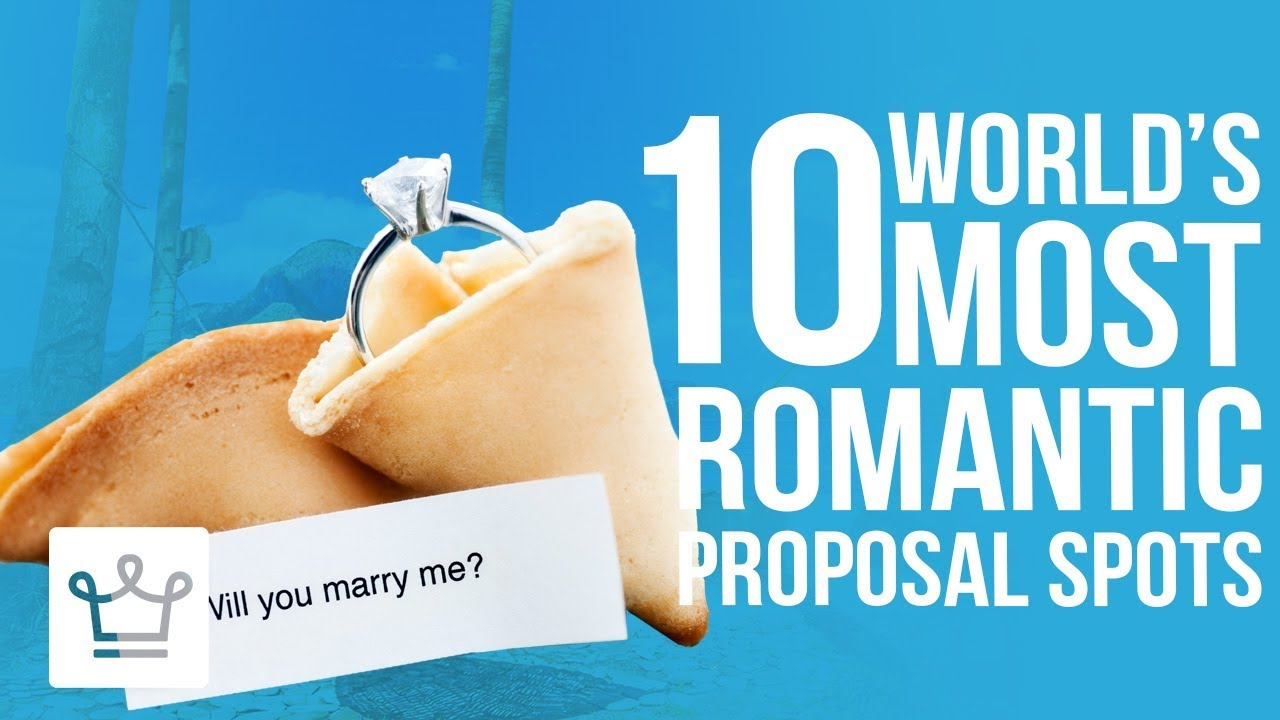 Top 10 Most Romantic Places To Propose