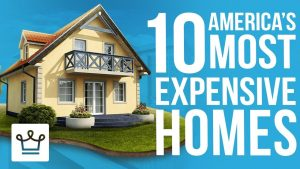 Top 10 Most Expensive Homes In America