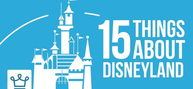 15 Things You Didn't Know About DISNEYLAND