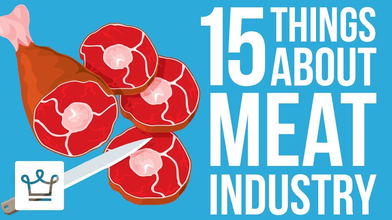 15 Things You Didn't Know About The Meat Industry