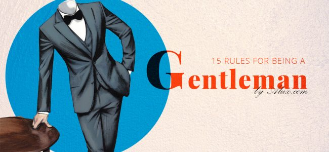 15 rules for being a gentleman alux luxury artwork