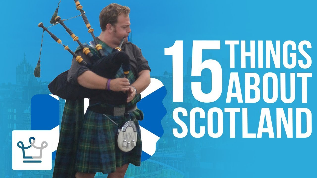15 Things You Didn't Know About Scotland