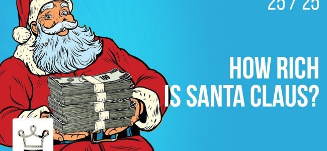 How RICH is Santa Claus?
