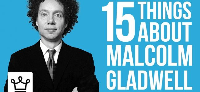 15 Things You Didn't Know About Malcolm Gladwell