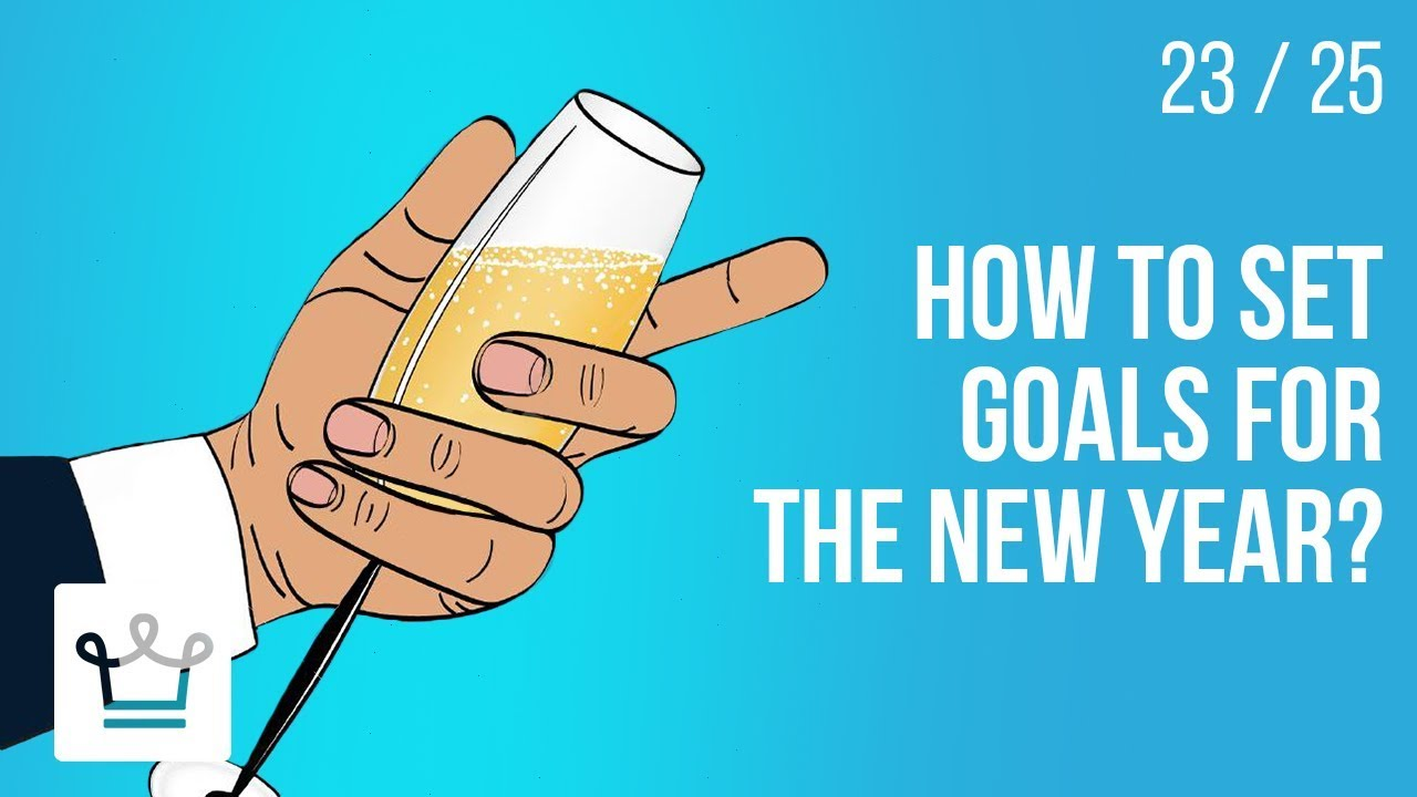 How o set GOALS for the New Year?