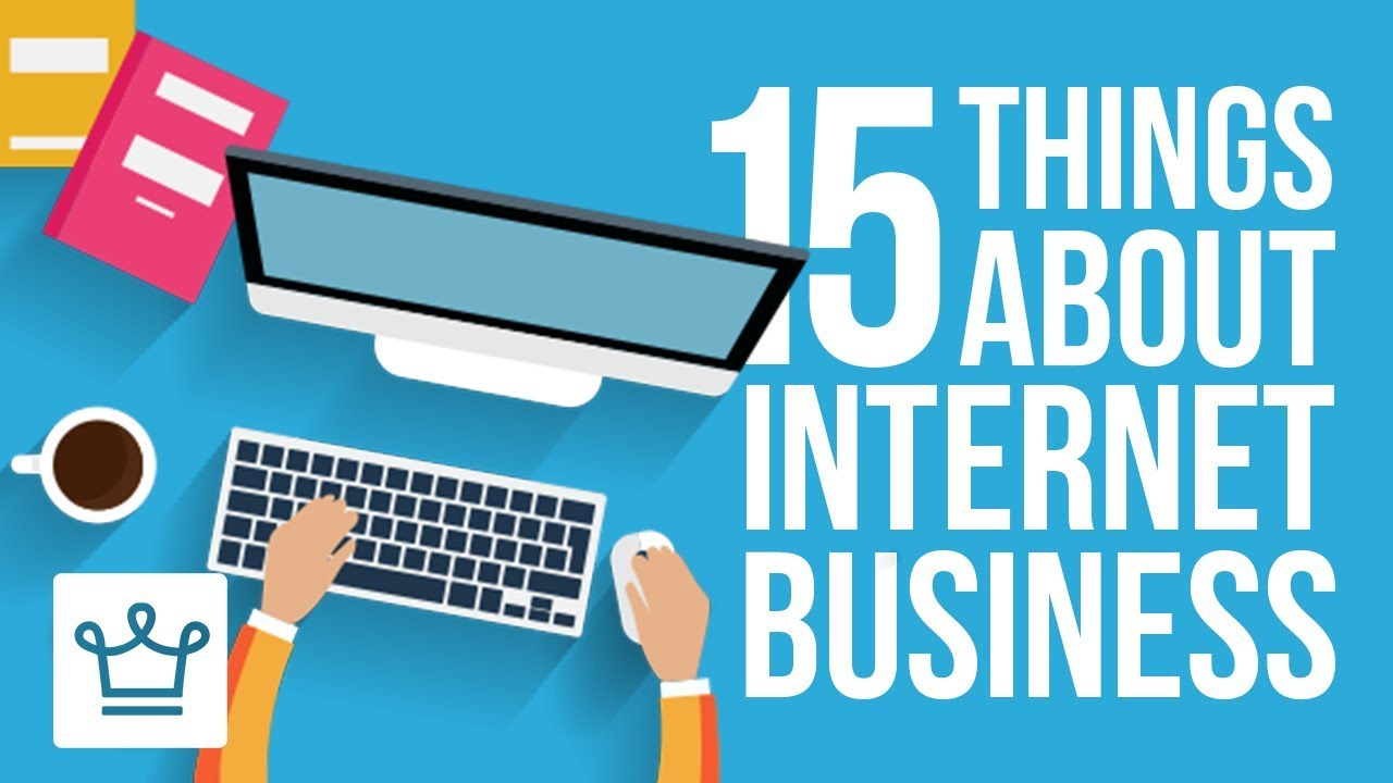 15 Things You Didn't Know About Running an Internet Business