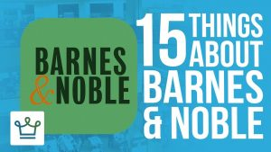 15 Things You Didn't Know About Barnes And Noble