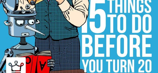 15 Things To Do Before You Turn 20