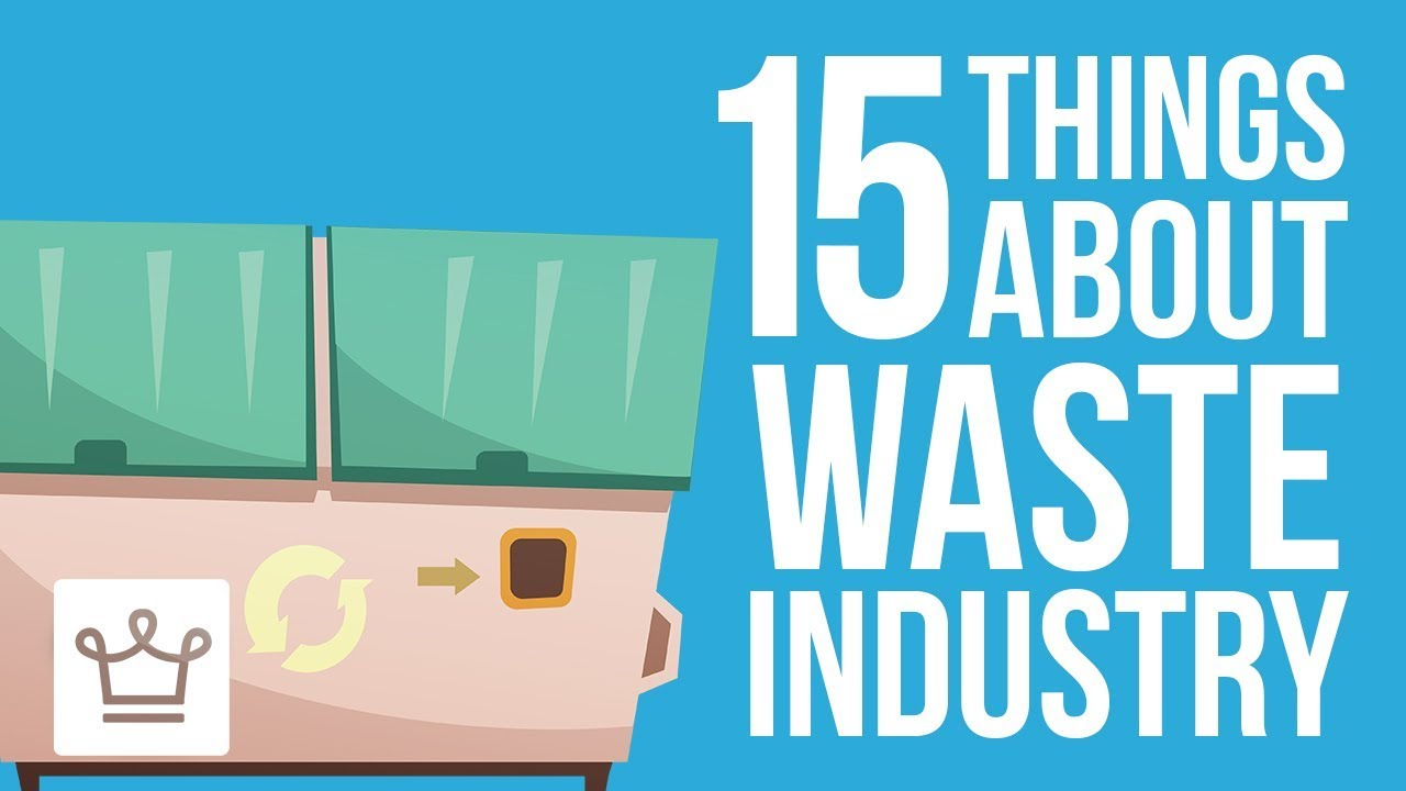 15 Things You Didn't Know About The Waste Management Industry